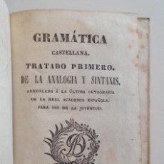 Libros antiguos: MATARO AÑO 1830 * GRAMATICA CASTELLANA ANALOGIA Y SINTAXIS * PERGAMINO * 160 PGS. Lote 87653744