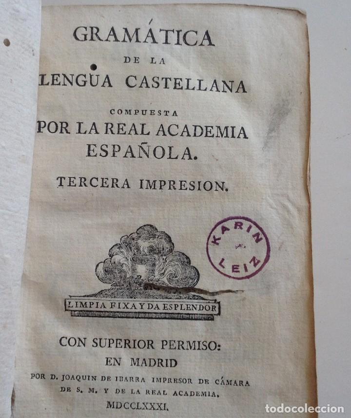 Libros antiguos: IBARRA año 1781 3ª edicion * GRAMATICA DE LA LENGUA CASTELLANA * real academia española - Foto 9 - 87654000