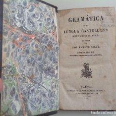 Libros antiguos: VALENCIA 1852 * GRAMATICA LENGUA CASTELLANA SEGÚN AHORA SE HABLA * VICENTE SALVA 471 PGS. Lote 87654220