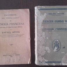 Libri antichi: TERCER CURSO LENGUA FRANCESA LIBRO Y PROGRAMA. RAFAEL REYES 1930. Lote 89929208