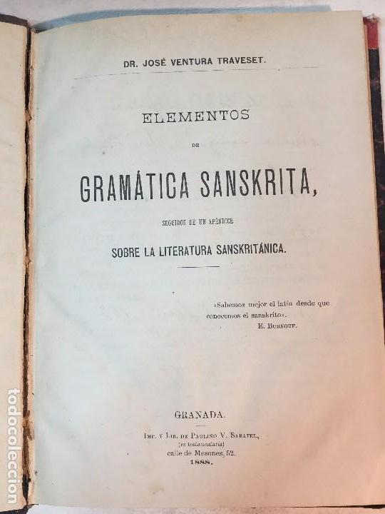 GRAMÁTICA SANSKRITA 1888 GRANADA JOSÉ VENTURA TRAVESET CON APÉNDICE LITERATURA SANSKRITÁNICA (Libros Antiguos, Raros y Curiosos - Cursos de Idiomas)