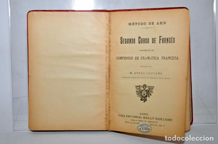 Libros antiguos: SEGUNDO CURSO DE FRANCÉS – METODO DE AHN - Foto 3 - 95325968