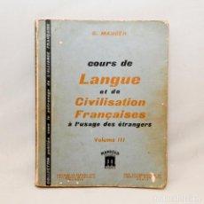 Libros antiguos: COURS DE LANGUE ET DE CIVILISATION FRANÇAISES VOLUME III. Lote 95326024