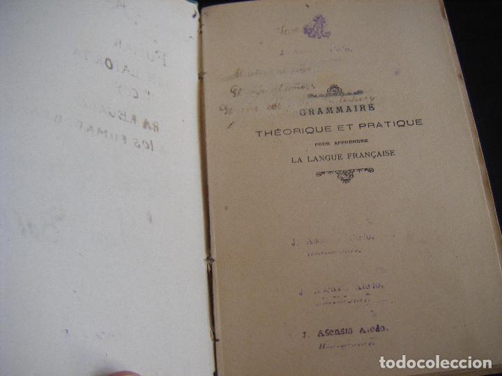 Libros antiguos: JML LIBRO GRAMMAIRE THEORIQUE ET PRACTIQUE LA LANGUE FRANCAISE, ANTONIO GASPAR DEL CAMPO 1897 - Foto 4 - 96326055