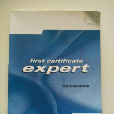 Libros antiguos: FIRSTCERTIFICATE EXPERT COUSEBOOK PEARSON 224 PÁGINAS INCLUYE CD . Lote 96988515