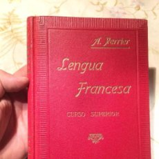 Antiguo libro curso superior lengua francesa escrito por A. Pierre año 1940, curso elemental, buen