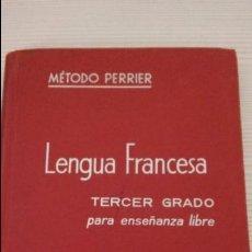 Libros antiguos: METODO PERRIER. LENGUA FRANCESA. TERCER GRADO. 1969.. Lote 102634659