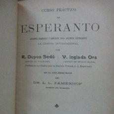 Libros antiguos: CURSO PRÁCTICO DE ESPERANTO. R. DUYOS SEDÓ Y V. INGLADA ORS. 1906.. Lote 104196095