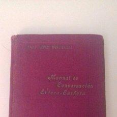Libros antiguos: MANUAL DE CONVERSACION ERDERA EUSKERA ISAAC LOPEZ MENDIZABAL 1918 GRAMATICA VASCA PAIS VASCO. Lote 76645441