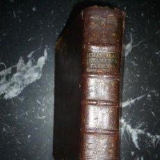 Libros antiguos: ARTE DE HABLAR BIEN FRANCES 3 PARTES +SUPLEMENTO P.NICOLAS CHANTREAU 1797 MADRID. Lote 108845671