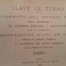 Libros antiguos: CLAVE DE TEMAS. COMPLEMENTO DEL METODO DE EUSKERA. R. M. DE AZKUE. BILBAO, 1896.. Lote 63411808