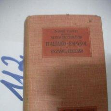 Libros antiguos: ANTIGUO LIBRO - NUEVO DICCIONARIO ITALIANO ESPAÑOL - ESPAÑOL ITALIANO. Lote 112061371