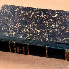 Libros antiguos: PRIMERA EDICIÓN GRAMMAIRE THÈORIQUE ET PRATIQUE LA LANGUE FRANCAISE ANTONIO GASPAR DEL CAMPO 1893. Lote 112111287