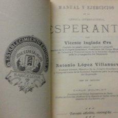 Libros antiguos: .- 1 LIBRO DE ** MANUAL DE EJERCICIOS -ESPERANTO ** POR VICENTE INGLADA 0RS Nº 2. Lote 112138279