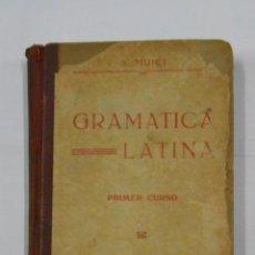 Libros antiguos: GRAMATICA LATINA. TEORIA Y EJERCICIOS. VERSIONES Y VOCABULARIO. A. HUICI. 1926. TDK70. Lote 113160375