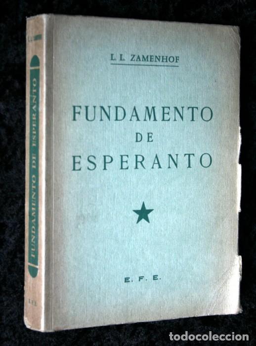 FUNDAMENTO DE ESPERANTO - ZAMENHOF - 1963 - 355 PÁGINAS (Libros Antiguos, Raros y Curiosos - Cursos de Idiomas)