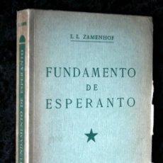 Libros antiguos: FUNDAMENTO DE ESPERANTO - ZAMENHOF - 1963 - 355 PÁGINAS. Lote 115173779