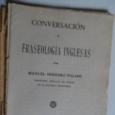 Libros antiguos: CONVERSACION Y FRASEOLOGIA INGLESAS - M HERRERO PALAHI - ZARAGOZA 1939 . Lote 117900727