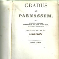 Libros antiguos: 3684.-GRADUS AD PARNASSUM, SIVE NOVUS SYNONYMORUM, LATINO-HISPANICUS,. Lote 118564023