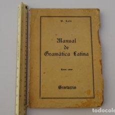 Libros antiguos: MANUAL DE GRAMATICA LATINA. II. TERCER CURSO SINTAXIS BASILIO LAIN 1938 DECORACION ESCAPARATISMO. Lote 122470951