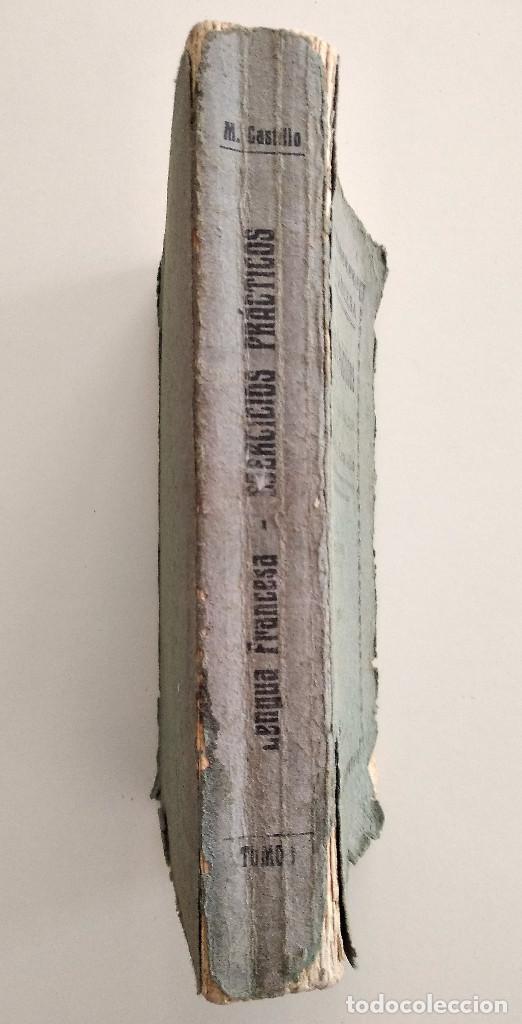 Libros antiguos: LENGUA FRANCESA - EJERCICIOS PRÁCTICOS - D. MANUEL CASTILLO - TOMO I - VALENCIA AÑO 1927 - Foto 2 - 123349571