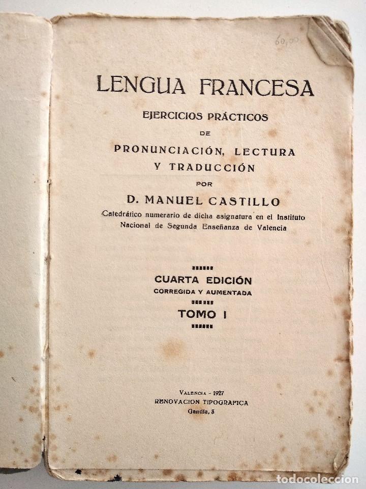 Libros antiguos: LENGUA FRANCESA - EJERCICIOS PRÁCTICOS - D. MANUEL CASTILLO - TOMO I - VALENCIA AÑO 1927 - Foto 5 - 123349571