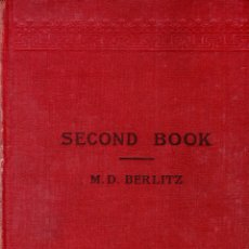 Libros antiguos: SECOND BOOK FOR TEACHING ENGLISH. M. D. BERLITZ. 1923.. Lote 123413207