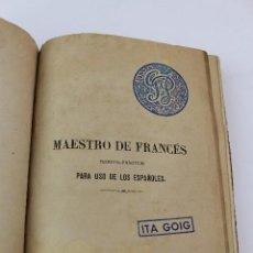 Libros antiguos: L- 4861. MAESTRO DE FRANCÉS. D. AGUSTIN CAZE. 2ª EDICION. 1861.. Lote 125408651