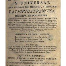 Libros antiguos: LGALMACE, A. LLAVE NUEVA Y UNIVERSAL PARA APRENDER CON BREVEDAD Y PERFECCIÓNA LENGUA FRANCESA. 1780. Lote 125692111