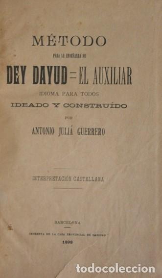 Libros antiguos: MÉTODO PARA LA ENSEÑANZA DE DEY DAYUD-EL AUXILIAR. Idioma para todos. Ideado y construído por... - Foto 2 - 123204303