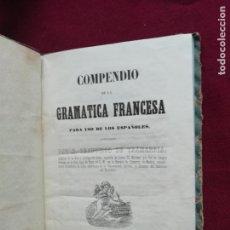 Libros antiguos: COMPENDIO DE GRAMÁTICA FRANCESA. FRANCISCO DE TRAMARRIA 1852. Lote 130623218