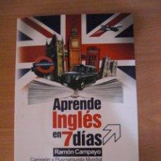 Libros antiguos: APRENDE INGLES EN 7 DIAS - RAMON CAMPAYO. Lote 131111056