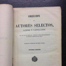Libros antiguos: COLECCION DE AUTORES SELECTOS LATINOS Y CASTELLANOS, 1851. Lote 131845814