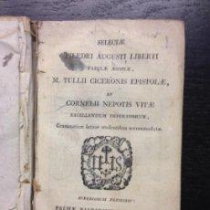 Libros antiguos: FABULAE AESOPIAE, M. TULLII CICERONIS EPISTOLAE ET CORNELII NEPOTIS VITAE, PHAEDRI AGUSTI, 1827. Lote 131905222