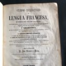 Libros antiguos: CURSO ECLÉCTICO DE LENGUA FRANCESA. SECCIÓN PRIMERA. 1859. Lote 132455838