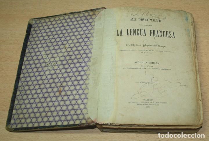 Libros antiguos: Arte Teorico practico para aprender lengua francesa - Antonio Gaspar del Campo - 1886 - Foto 2 - 133339478
