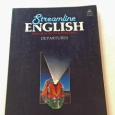 Libros antiguos: STREAMLINE ENGLISH DEPARTURES. Lote 133492582
