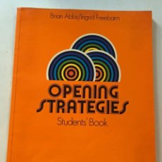 Libros antiguos: OPENING STRATEGIES STUDENTS'BOOK. Lote 133492778