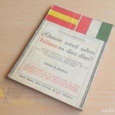 Libros antiguos: ¿QUIERE USTED SABER ITALIANO EN DIEZ DIAS? - MÉTODOS ROBERTSON - RAMON SOPEN EDITOR. Lote 136547466