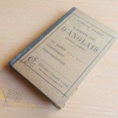 Libros antiguos: LA TROISIÈME ANNÉE D'ANGLAIS - ADRIEN BARET - LIBRAIRIE ARMAND COLIN - 1913. Lote 136551666