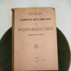 Libros antiguos: TEMAS DE APLICACIÓN DE LAS REGLAS DE ANALOGÍA FRANCESA - DON JACINTO MONGELOS Y GIMENEZ - VITORIA -. Lote 188862678