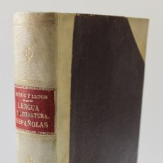 Libros antiguos: LECCIONES DE LENGUA Y LITERATURA ESPAÑOLAS. - RUBIÓ Y LLUCH, DR. D. A., Y PARPAL Y MARQUÉS, DR. D. C. Lote 123241299
