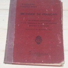 Libros antiguos: METHODE DE FRANÇAIS - A. SOLANO -IMP. HIJOS DE BENIGNO AYORA - MADRID 1923. Lote 139342014