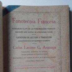 Libros antiguos: CARLOS LACOME: FONOTECNIA FRANCESA. Lote 139742614