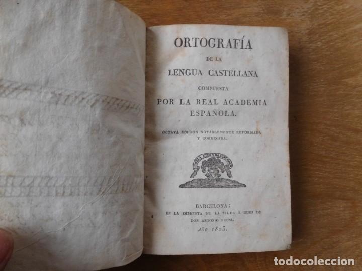 LIBRO ORTOGRAFÍA DE LA LENGUA CASTELLANA BARCELONA AÑO 1823 (Libros Antiguos, Raros y Curiosos - Cursos de Idiomas)