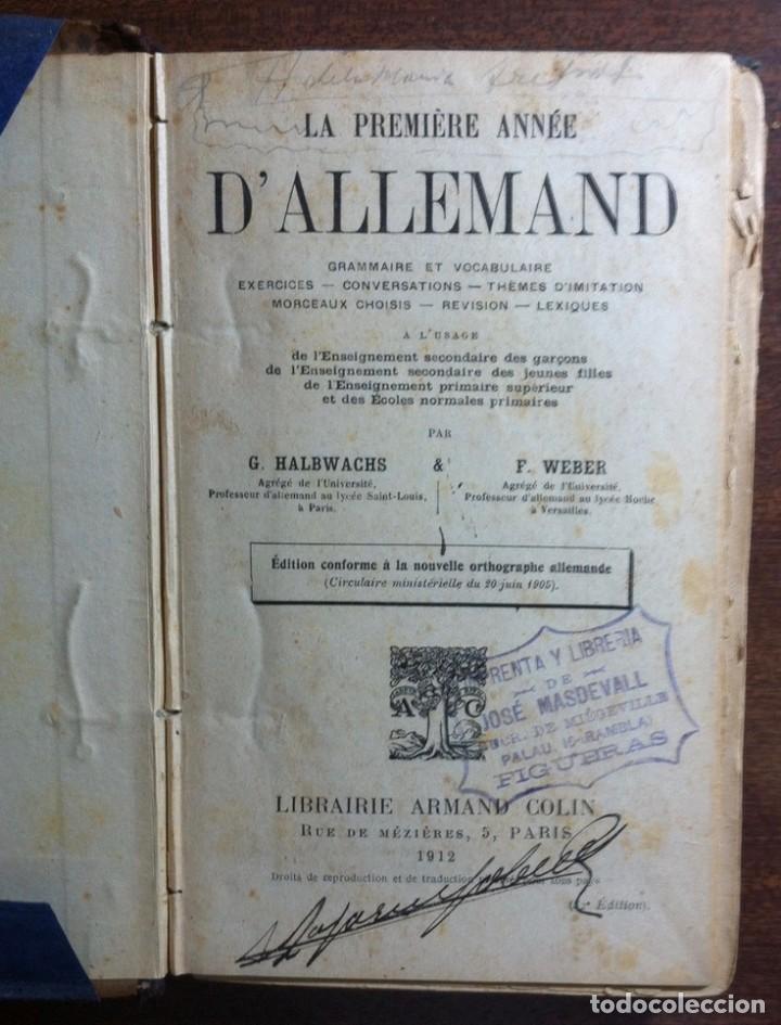 LE PREMIÈRE ANNÉE D'ALLEMAND - HALBWACHS Y WEBER - EDIT. ARMAND COLIN, PARÍS, 1912 (Libros Antiguos, Raros y Curiosos - Cursos de Idiomas)