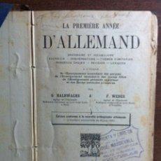 Libros antiguos: LE PREMIÈRE ANNÉE D'ALLEMAND - HALBWACHS Y WEBER - EDIT. ARMAND COLIN, PARÍS, 1912. Lote 140555870