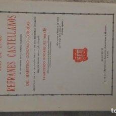 Libros antiguos: MAS DE 21.000 REFRANES CASTELLANOS. FRANCISCO RODRIGUEZ MARIN, 1926. Lote 143024042