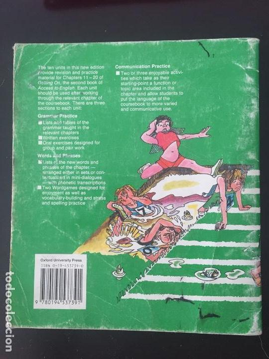 Libros antiguos: LENGUA INGLESA. ACCESS TO ENGLISH, GETTING ON, WORKBOOK B. OXFORD UNIVERSITY. 7a ED. 1987. - Foto 2 - 143152654