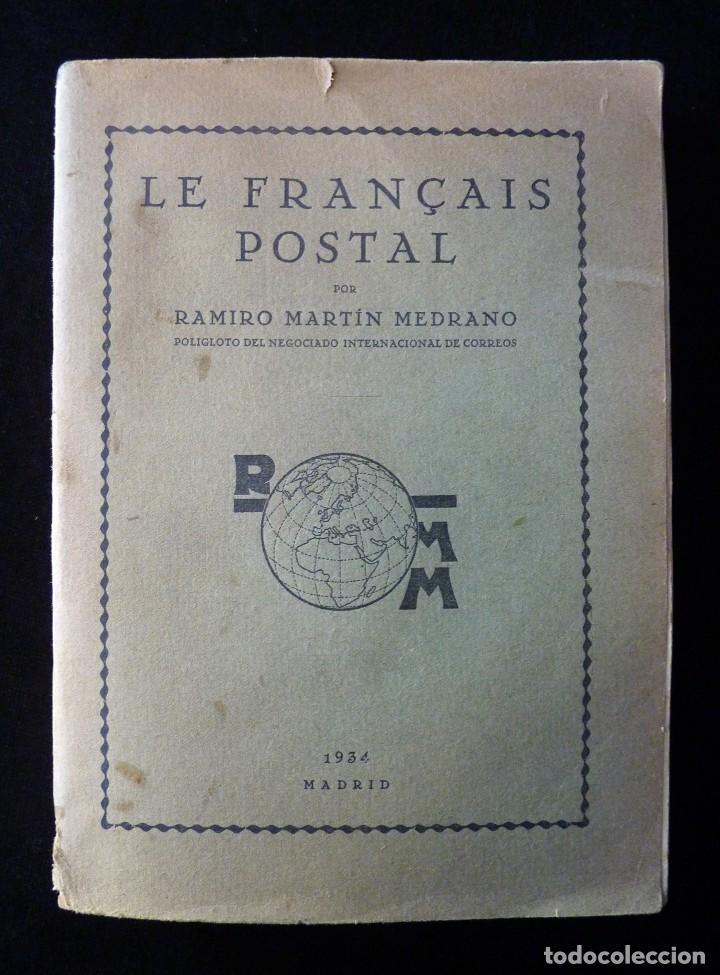 LE FRANÇAIS POSTAL, RAMIRO MARTÍN MEDRANO. 14 ED. MADRID 1934 (Libros Antiguos, Raros y Curiosos - Cursos de Idiomas)